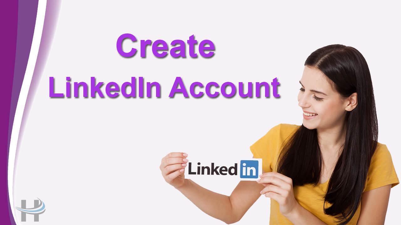 LinkedIn अकाउंट कैसे बनाये