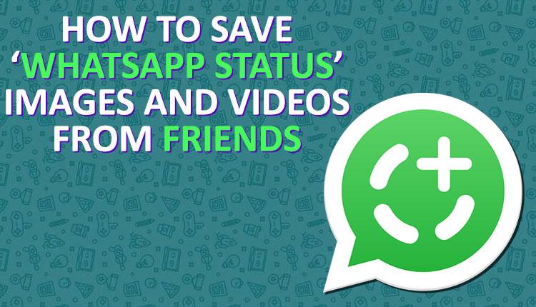 Whatsapp Status कैसे save करे