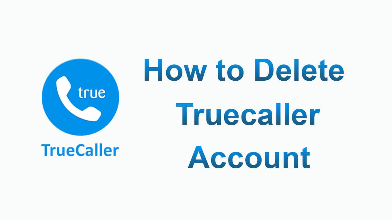 truecaller se account kaise delete kare