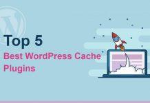 5 Best WordPress Cache Plugins 2020